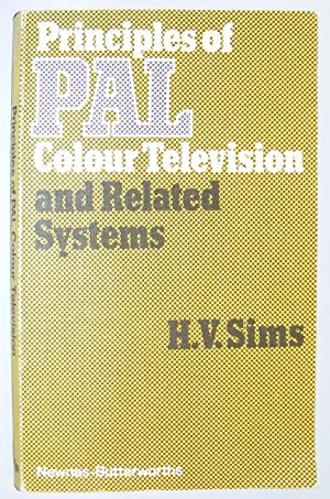 Principles of PAL Colour Television And Related Systems