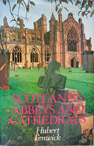 Scotland's Abbeys and Cathedrals