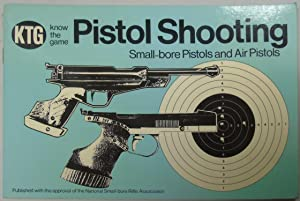 Pistol Shooting: Small-bore Pistols and Air Pistols: Antal, Laslo C.