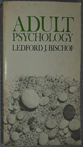 Adult Psychology: Bischof, Ledford J