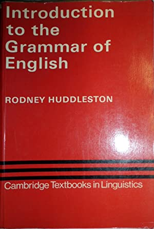 Introduction to the Grammar of English (Cambridge Textbooks in Linguistics)