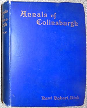 Annals of Colinsburgh with notes on Church Life in Kilconquhar Parish