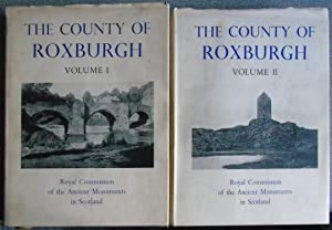 The County of Roxburgh Volumes I & II
