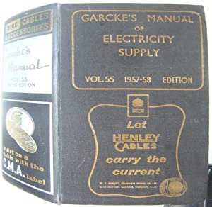 Garcke's Manual of Electricity Supply vol. 55 1957-58 Edition