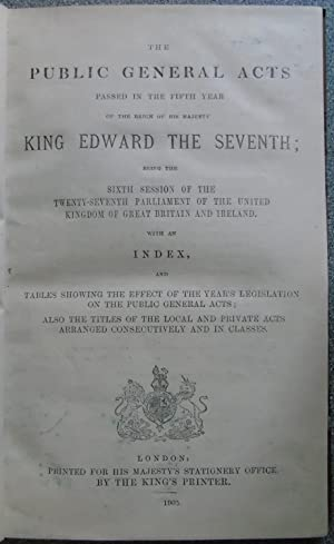 The Public General Acts Passed in the Fifth Year of the Reign of His Majesty King Edward the Seventh