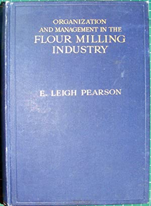Organization And Management In The Flour Milling Industry