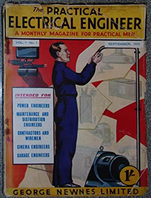 The Practical Electrical Engineer Vol I no. 1 September 1932