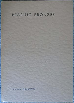 Bearing Bronzes - C.D.A. publication no 15