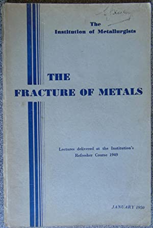 The Fracture of Metals