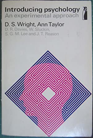 Introducing Psychology: An Experimental Approach: Wright, D S