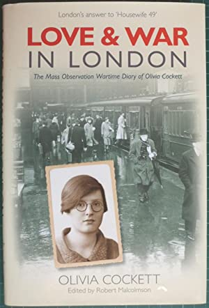 Love and War in London: A Woman's Diary 1939-42