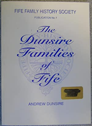 The Dunsire Families of Fife, 1660-1875 : A Surname History