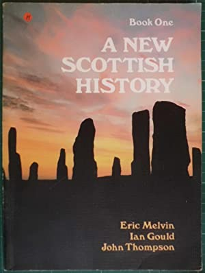 A New Scottish History Book One: Mevin, Eric :