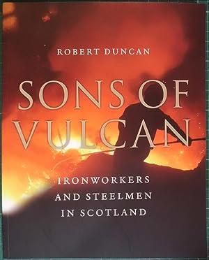 Sons of Vulcan: Ironworkers and Steelmen in: Duncan, Robert