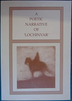 A Poetic Narrative Of 'Lochinvar': Charles Welsh Berry