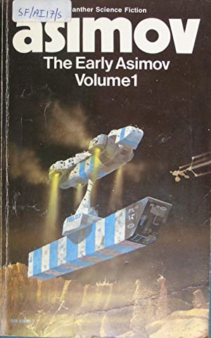 The Early Asimov: v. 1