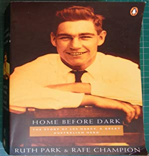 Home Before Dark: The Story of Les: Ruth Park