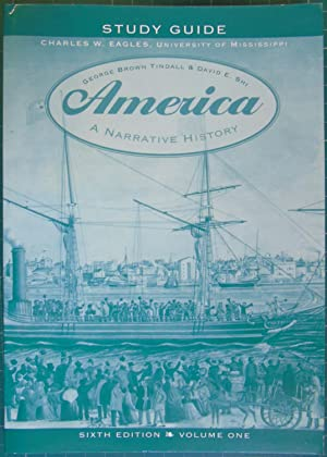 America: A Narrative History (Study Guide Volume: Charles W. Eagles