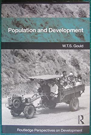Population and Development (Routledge Perspectives on Development): W.T.S. Gould