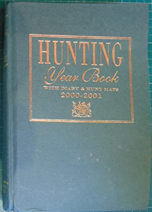 Hunting Year Book 2000-2001 with Diary &: editors