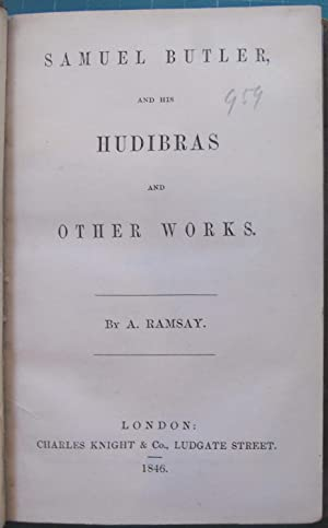 Samuel Butler and his Hudibras and other: Ramsay, A