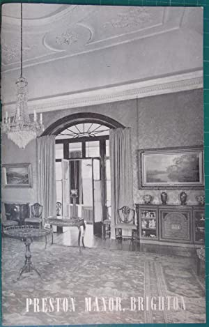 Preston Manor (Thomas-Stanford Museum) Brighton: Henry D Roberts