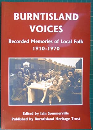 Burntisland Voices : Recorded Memories of Local Folk 1910-1970