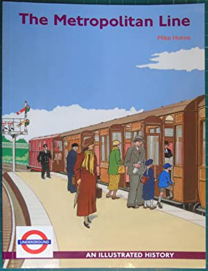 The Metropolitan Line: An Illustrated History
