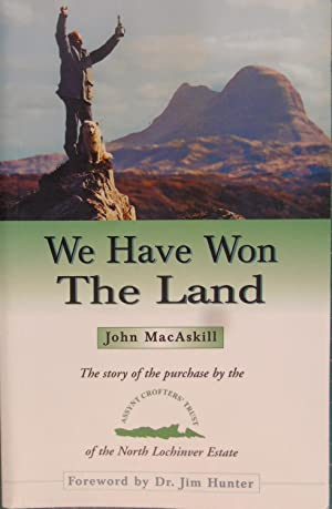 We Have Won the Land: The Story: John MacAskill