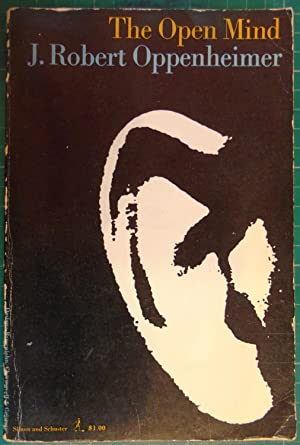 The Open Mind: J Robert Oppenheimer