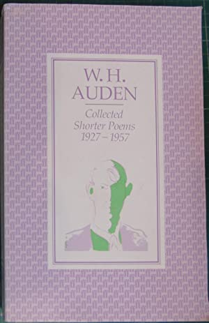 Collected Shorter Poems 1957: W H Auden