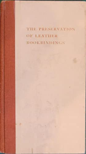 The Preservation Of Leather Bookbindings: H.J. Plenderleith