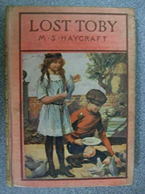 LOST TOBY: MARGARET S HAYCRAFT