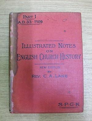 ILLUSTRATED NOTES ON ENGLISH CHURCH HISTORY VOL.: REV. C. ARTHUR