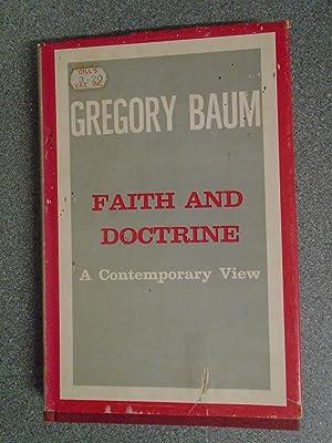 FAITH AND DOCTRINE A CONTEMPORARY VIEW: GREGORY BAUM