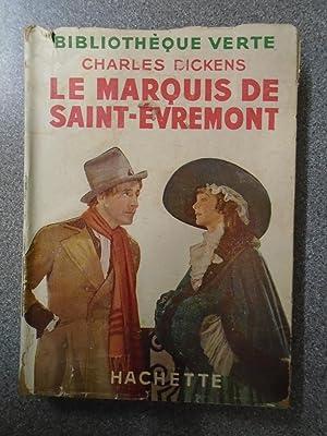 LE MARQUIS DE SAINT-EVREMONT - FRENCH: CHARLES DICKENS