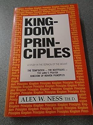 KINGDOM PRINCIPLES: ALEX W. NESS