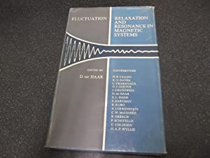 Fluctuation, Relaxation and Resonance in Magnetic Systems: D.ter HAAR