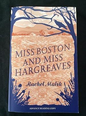 MISS BOSTON AND MISS HARGREAVES: RACHEL MALIK