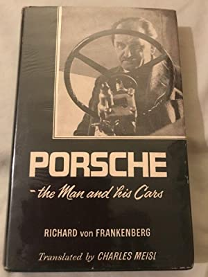 PORSCHE - THE MAN AND HIS CARS: RICHARD VON FRANKENBERG