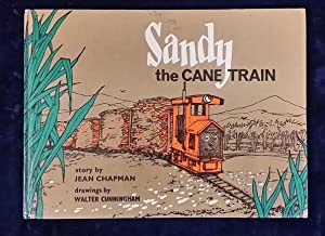 SANDY THE CANE TRAIN: WRITTEN BY JEAN
