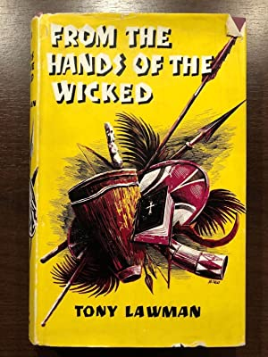 FROM THE HANDS OF THE WICKED: TONY LAWMAN