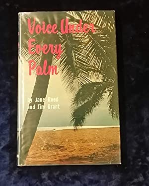 VOICE UNDER EVERY PALM: JANE REED AND
