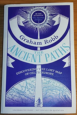 THE ANCIENT PATHS: GRAHAM ROBB