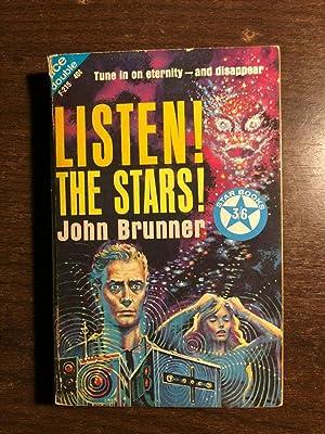 LISTEN! THE STARS! & THE REBELLERS: JOHN BRUNNER &