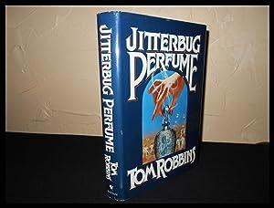 Jitterbug Perfume - SIGNED: Tom Robbins