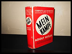 Mein Kampf, Complete and Definitive, Unexpurgated Edition,: Hitler, Adolf