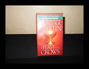 A Feast for Crows: A Song of: George R. R.