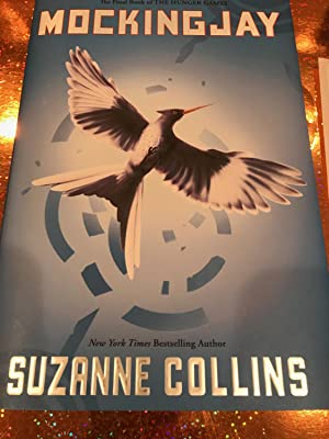 Mockingjay the Final book of the Hunger: Suzanne Collins