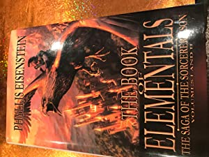 THE BOOK OF ELEMENTALS The saga of the Sorcerer's son vol 1&2